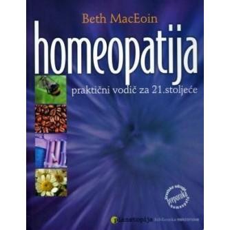 BETH MACEOIN : HOMEOPATIJA PRAKTIČNI VODIČ ZA 21. STOLJEĆE